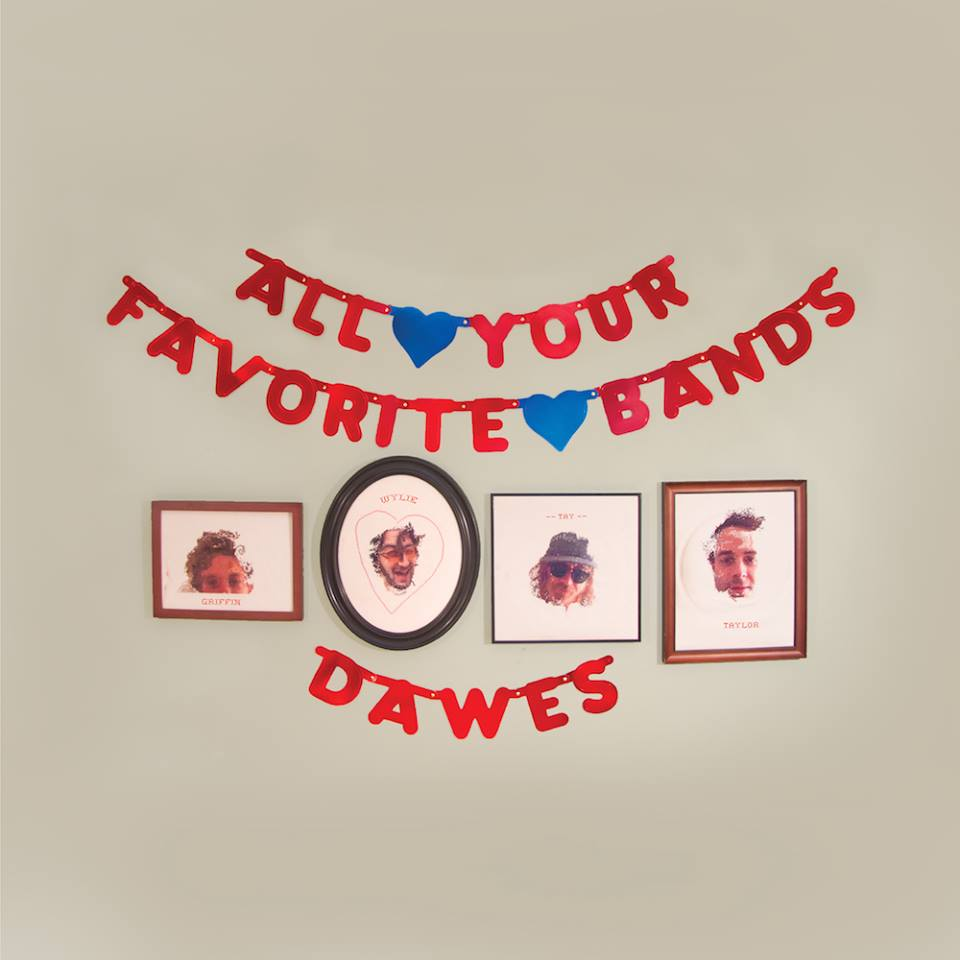 Dawes All you Favourite Album