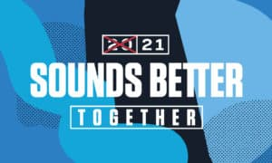 2021 sounds better together