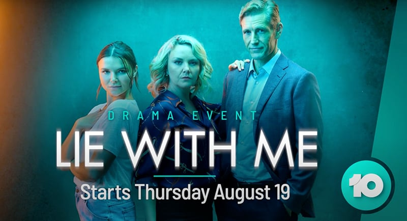 Aussie drama Lie With Me coming to Channel 10 on August 19th
